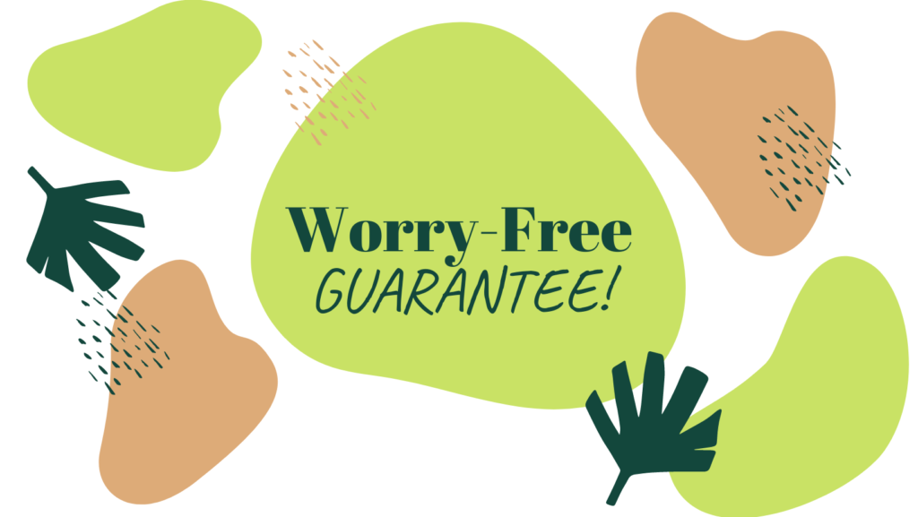 Worry Free Cleaning